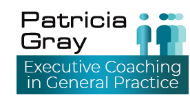 Executive Coaching in General Practice Patricia Gray
